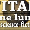 Titan : une lune de science-fiction